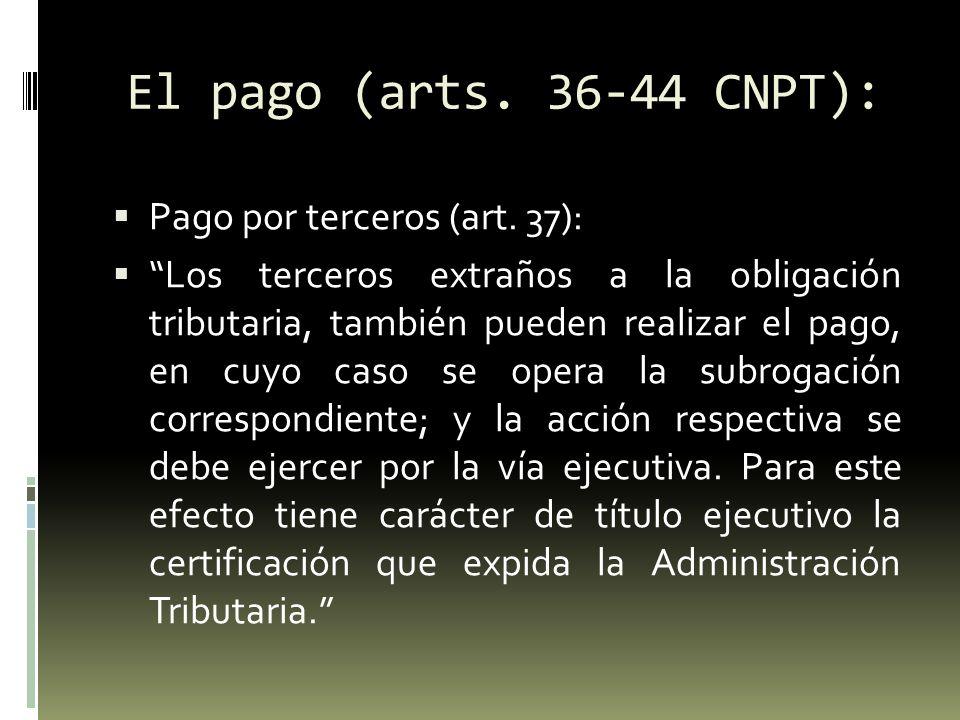El pago (arts. 36-44 CNPT): Pago por terceros (art. 37):