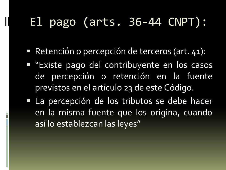 El pago (arts. 36-44 CNPT): Retención o percepción de terceros (art. 41):