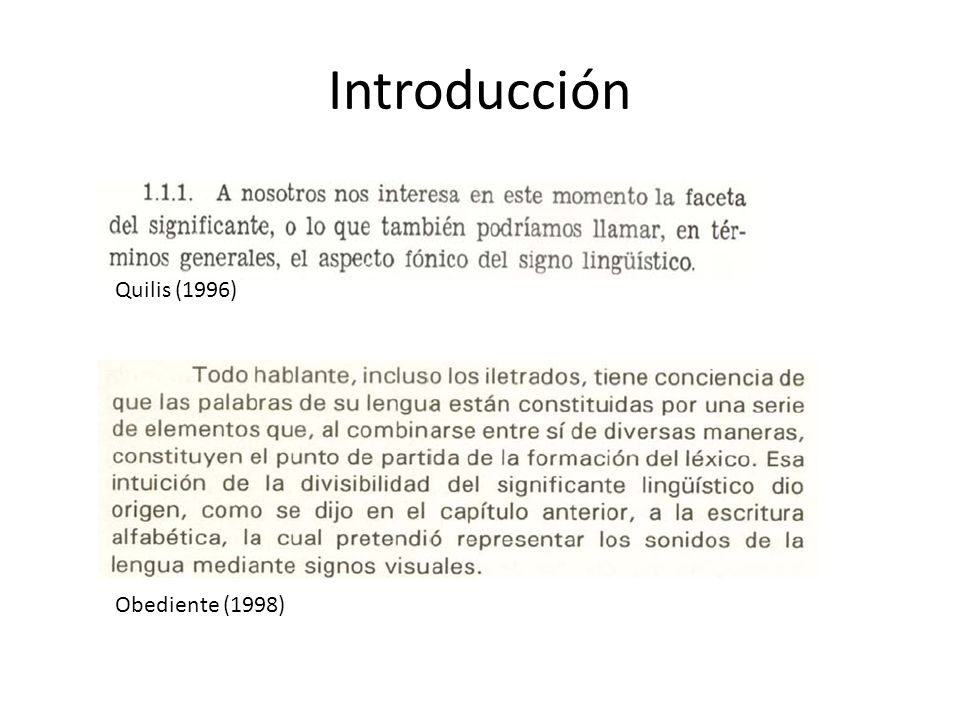 Introducción Quilis (1996) Obediente (1998)