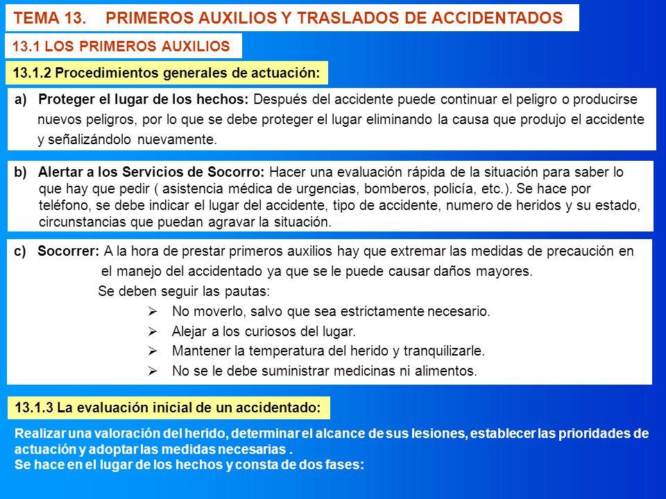 TEMA 13. PRIMEROS AUXILIOS Y TRASLADOS DE ACCIDENTADOS