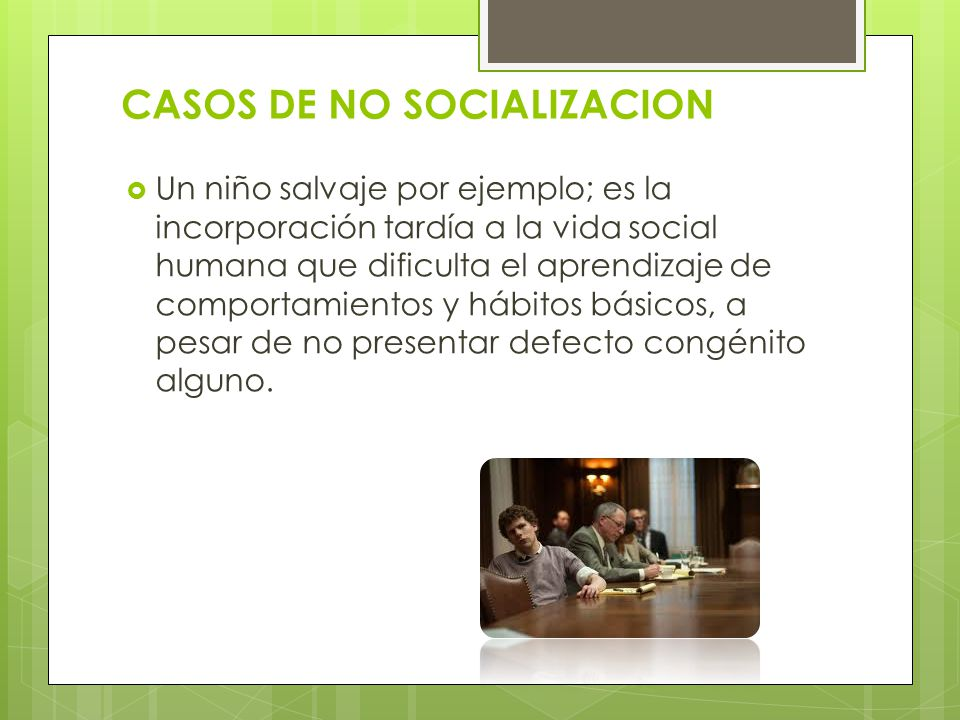 CASOS DE NO SOCIALIZACION