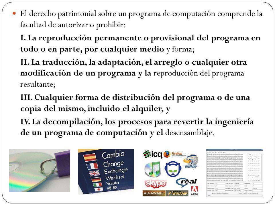 El derecho patrimonial sobre un programa de computación comprende la facultad de autorizar o prohibir: