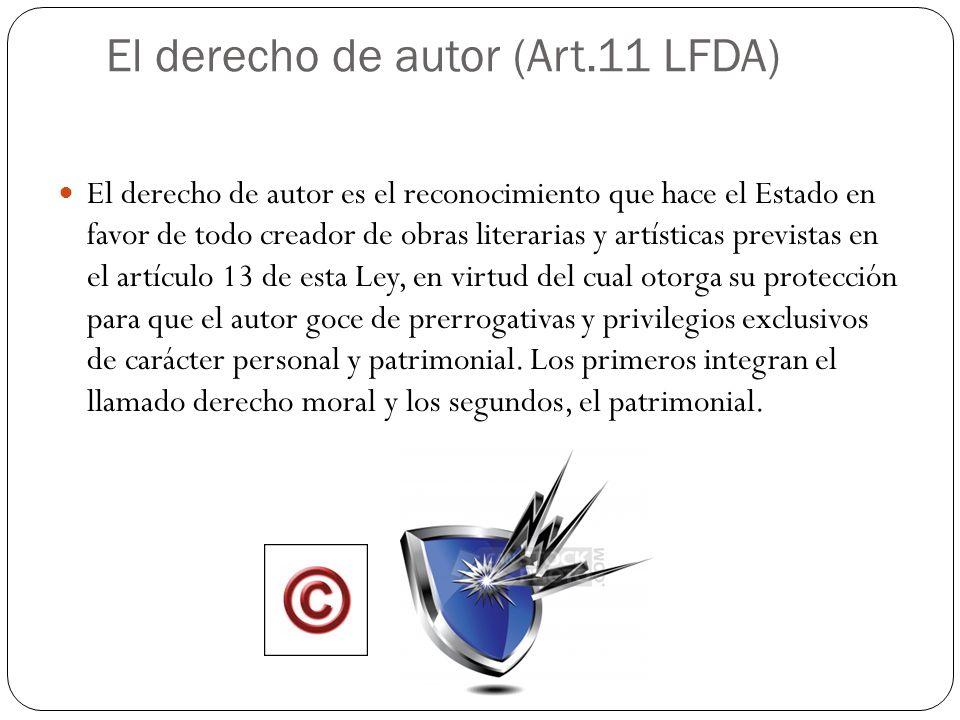 El derecho de autor (Art.11 LFDA)