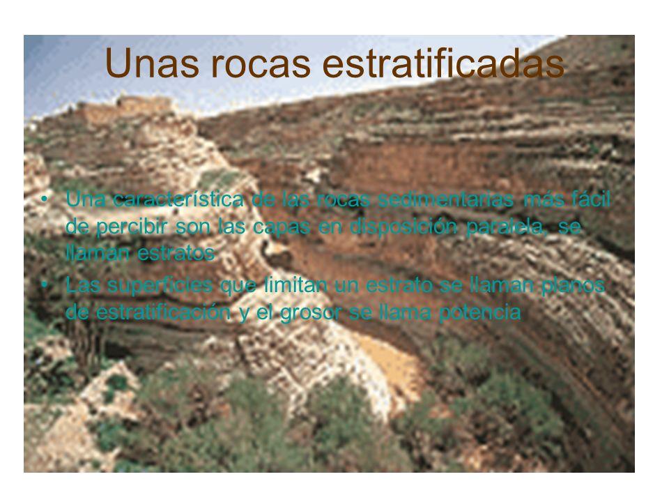 Unas rocas estratificadas