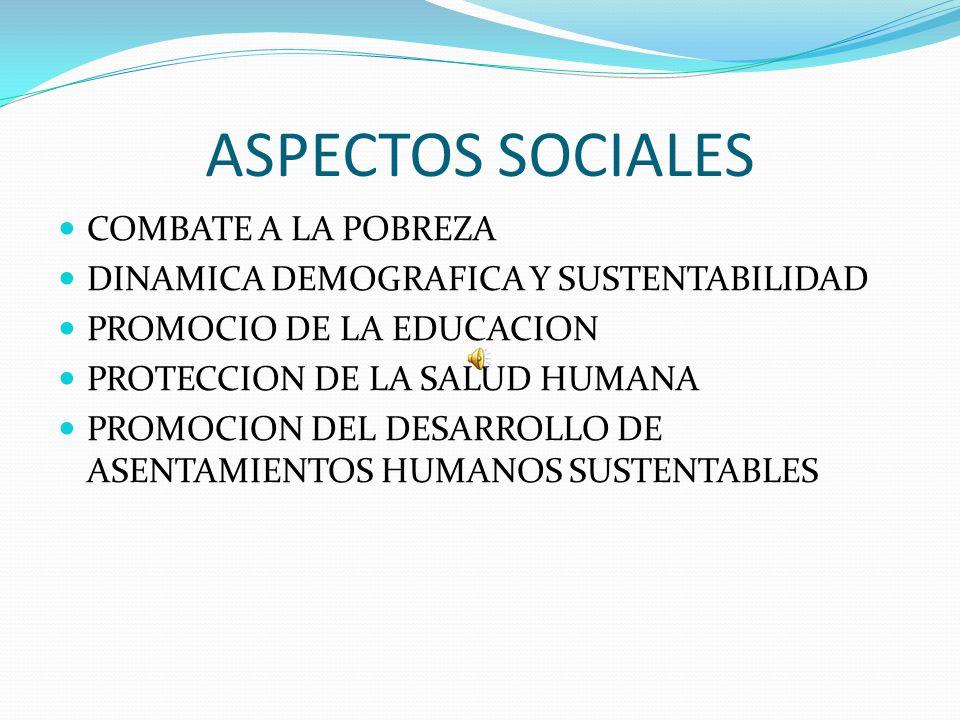 ASPECTOS SOCIALES COMBATE A LA POBREZA