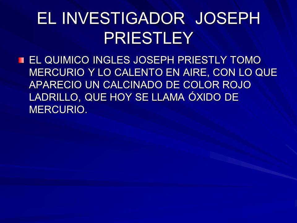 EL INVESTIGADOR JOSEPH PRIESTLEY