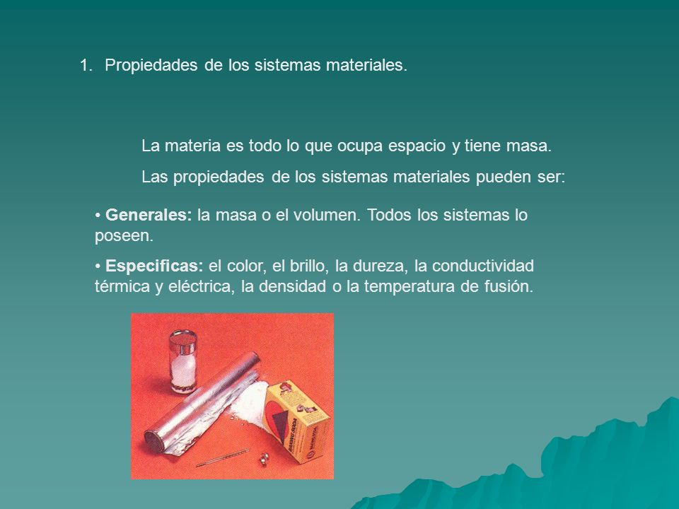 Propiedades de los sistemas materiales.
