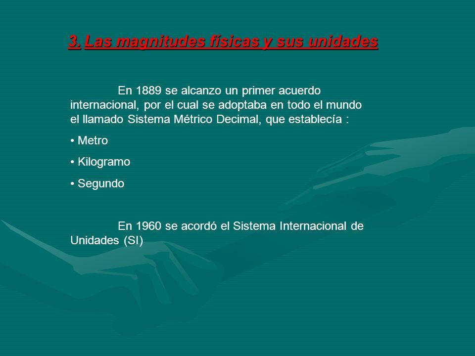3. Las magnitudes físicas y sus unidades