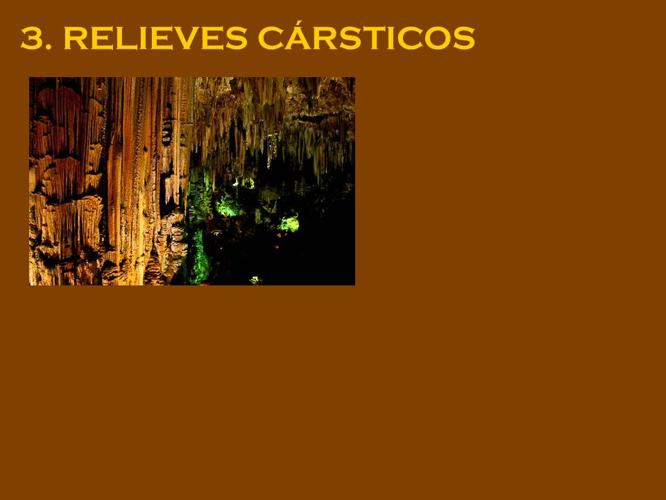 3. RELIEVES CÁRSTICOS