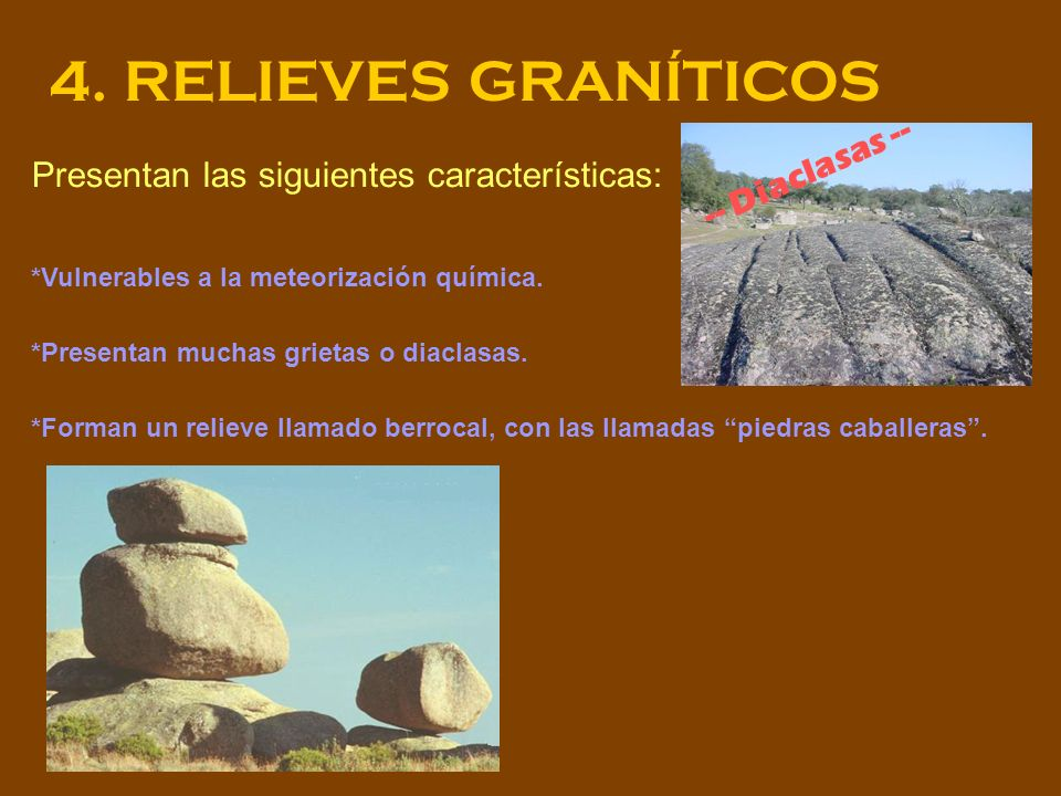 4. RELIEVES GRANÍTICOS -- Diaclasas --