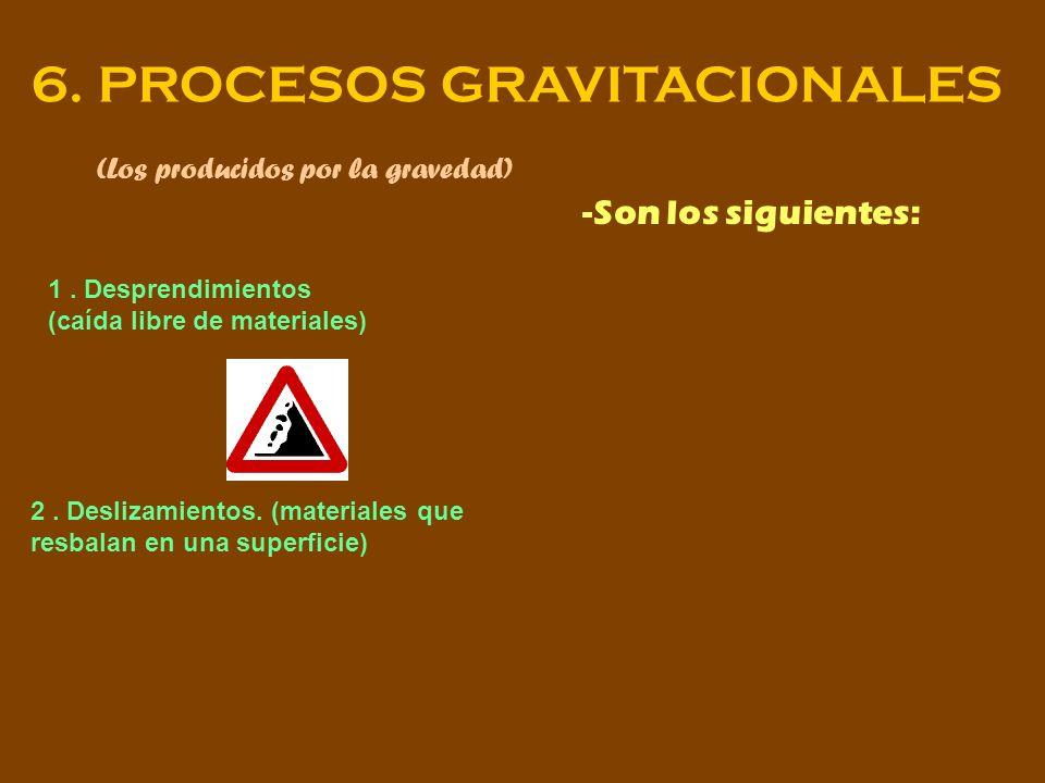 6. PROCESOS GRAVITACIONALES