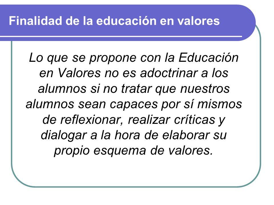 Finalidad de la educación en valores