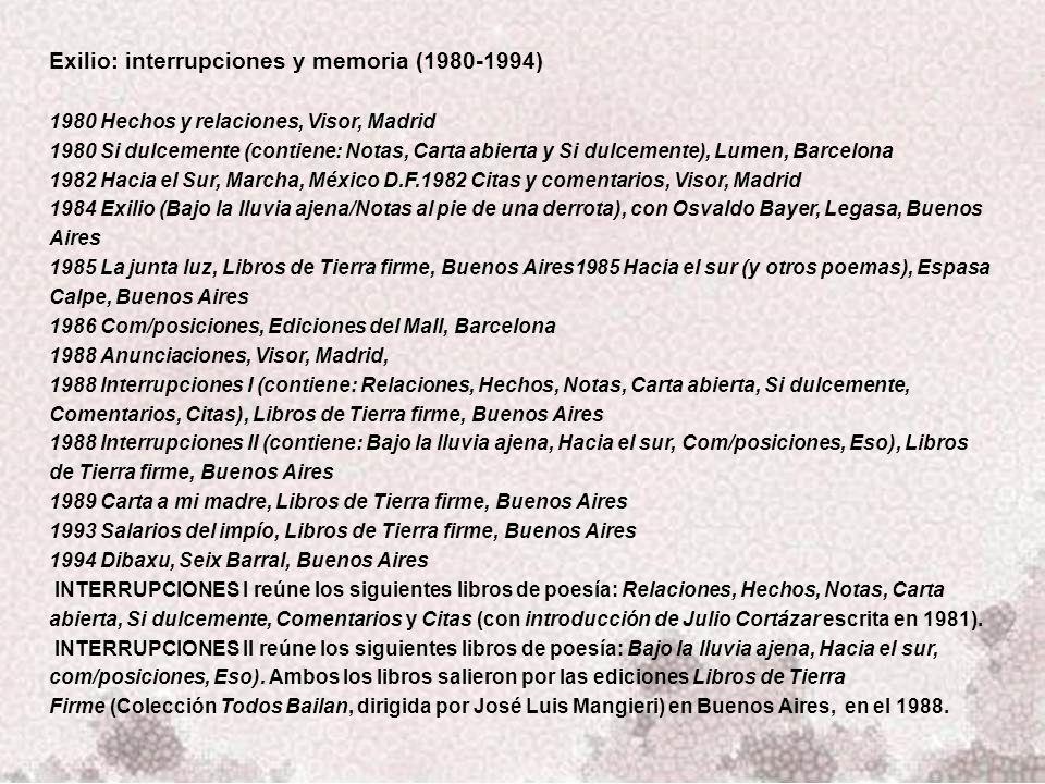 Exilio: interrupciones y memoria (1980-1994)
