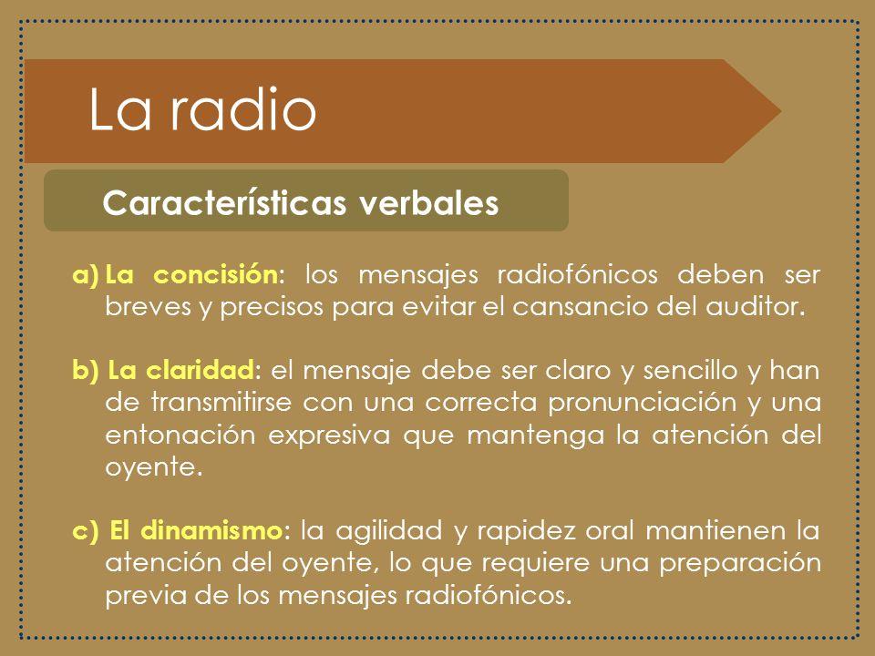 La radio Características verbales