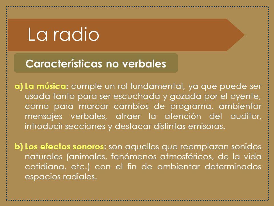 La radio Características no verbales