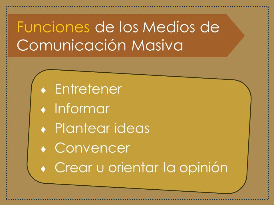 Funciones de los Medios de Comunicación Masiva