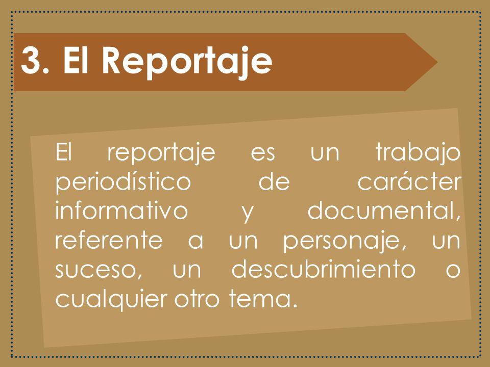 3. El Reportaje