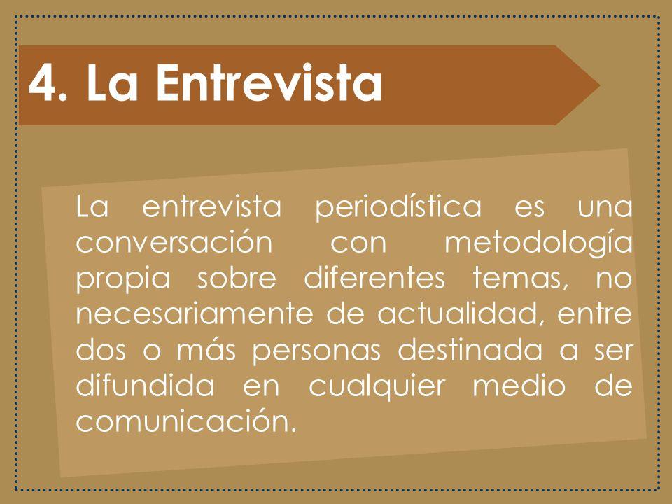 4. La Entrevista