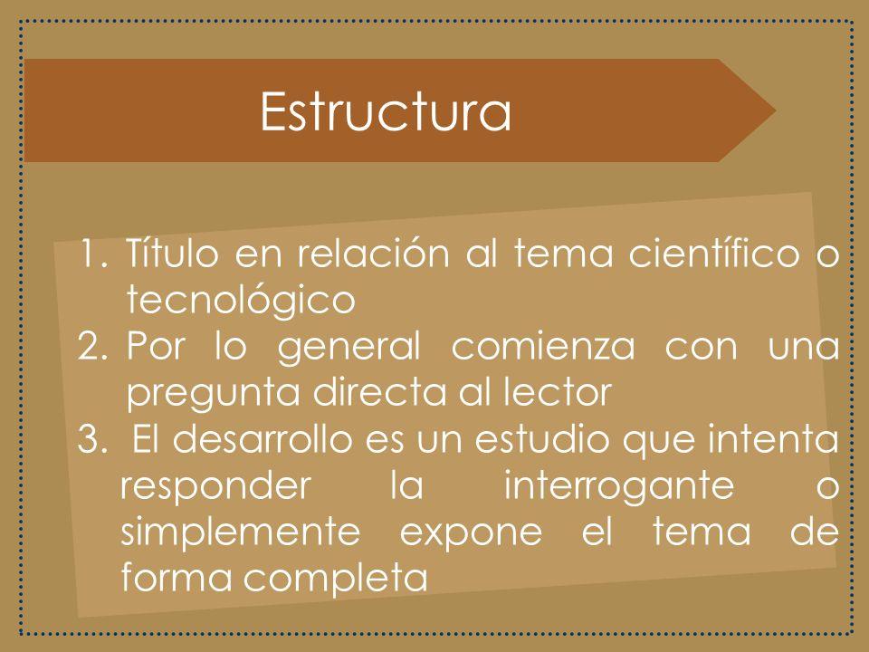 Estructura Título en relación al tema científico o tecnológico