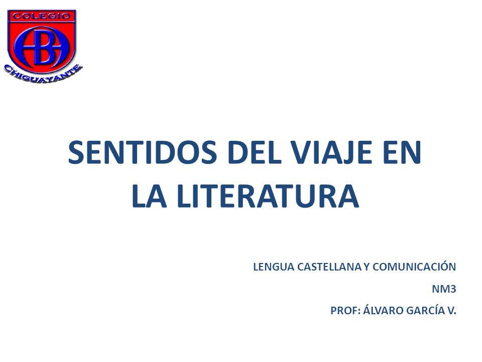 SENTIDOS DEL VIAJE EN LA LITERATURA