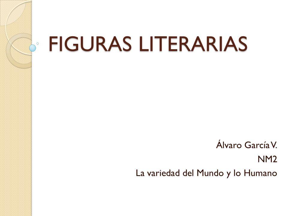 Álvaro García V. NM2 La variedad del Mundo y lo Humano