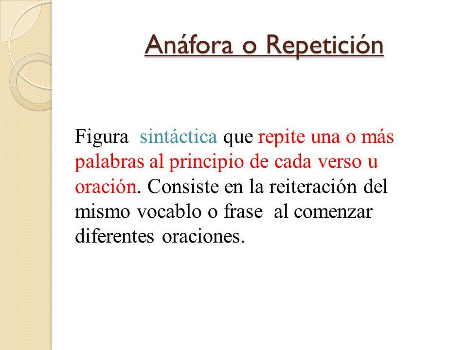 Anáfora o Repetición