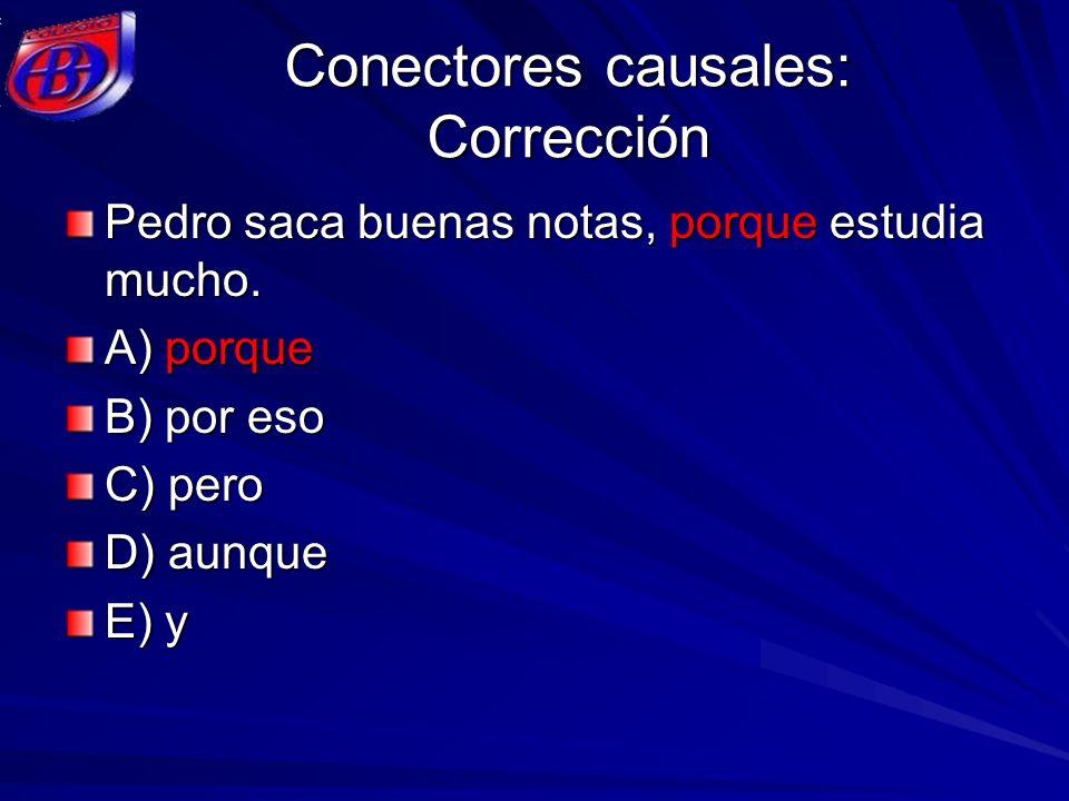 Conectores causales: Corrección