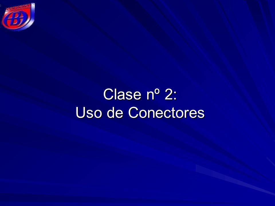 Clase nº 2: Uso de Conectores