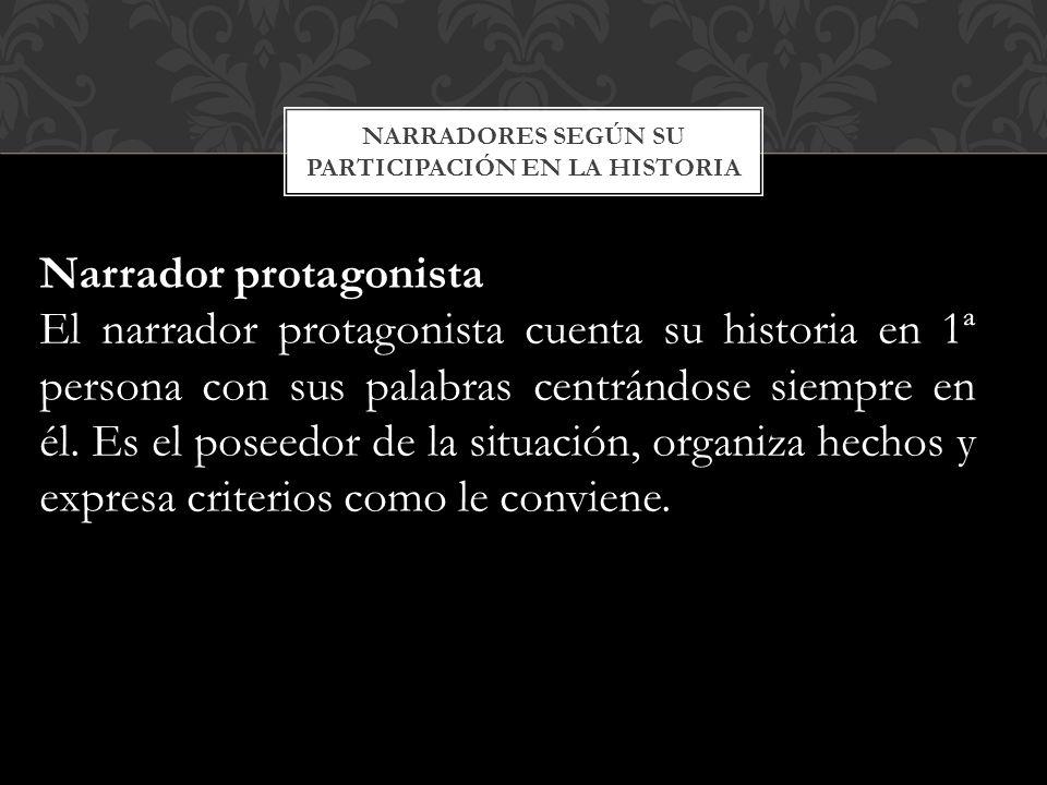 NARRADORES SEGÚN SU PARTICIPACIÓN EN LA HISTORIA