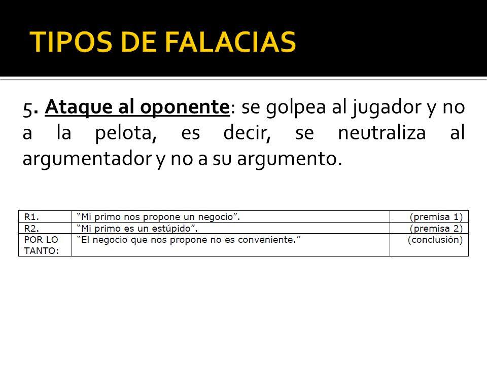 TIPOS DE FALACIAS 5.