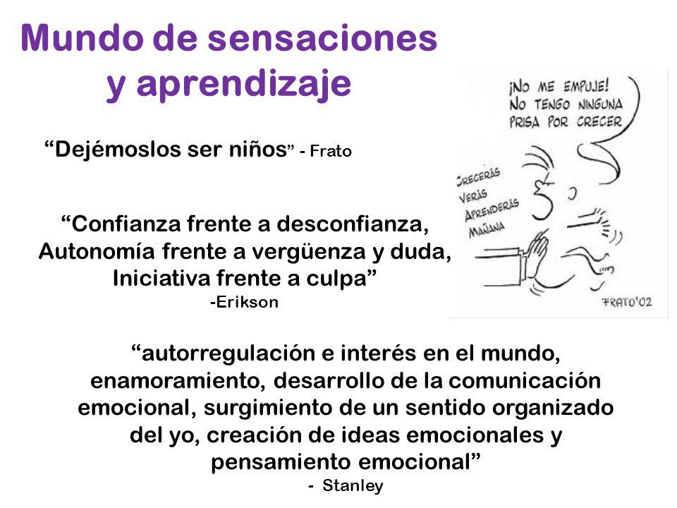 Mundo de sensaciones y aprendizaje