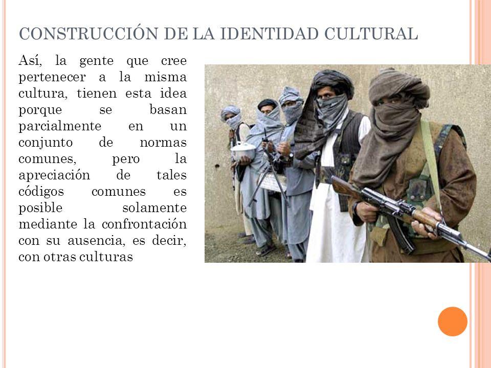 CONSTRUCCIÓN DE LA IDENTIDAD CULTURAL