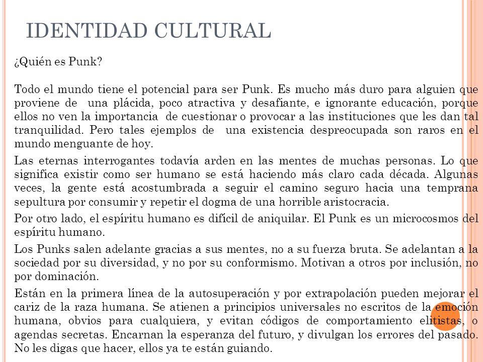 IDENTIDAD CULTURAL ¿Quién es Punk