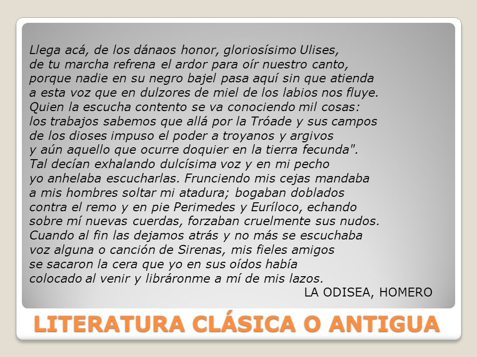 LITERATURA CLÁSICA O ANTIGUA