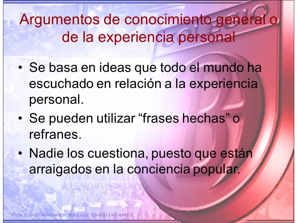 Argumentos de conocimiento general o de la experiencia personal