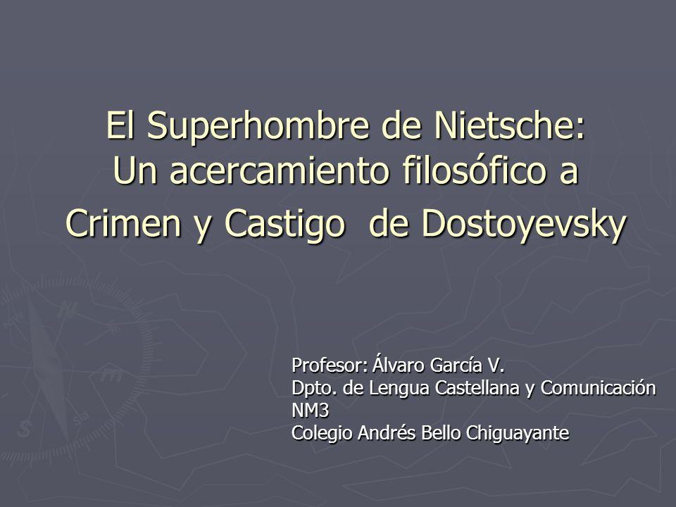 El Superhombre de Nietsche: Un acercamiento filosófico a Crimen y Castigo de Dostoyevsky
