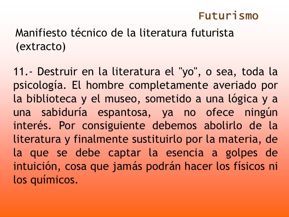 FuturismoManifiesto técnico de la literatura futurista (extracto)