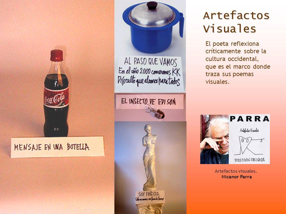 Artefactos Visuales El poeta reflexiona críticamente sobre la cultura occidental, que es el marco donde traza sus poemas visuales.