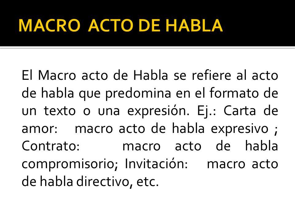 MACRO ACTO DE HABLA