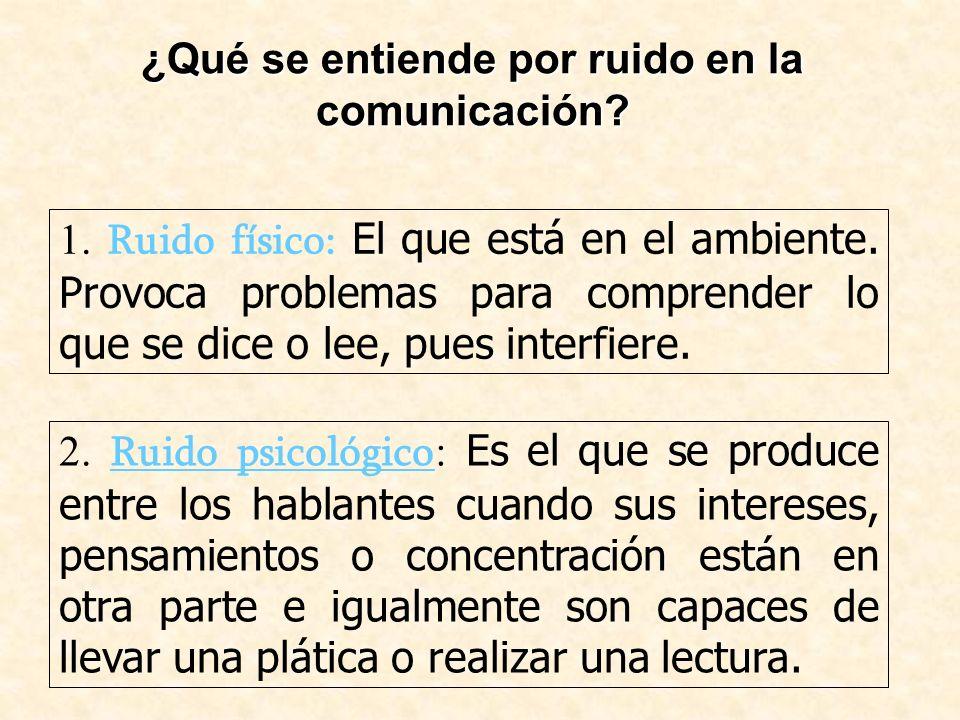 ¿Qué se entiende por ruido en la comunicación