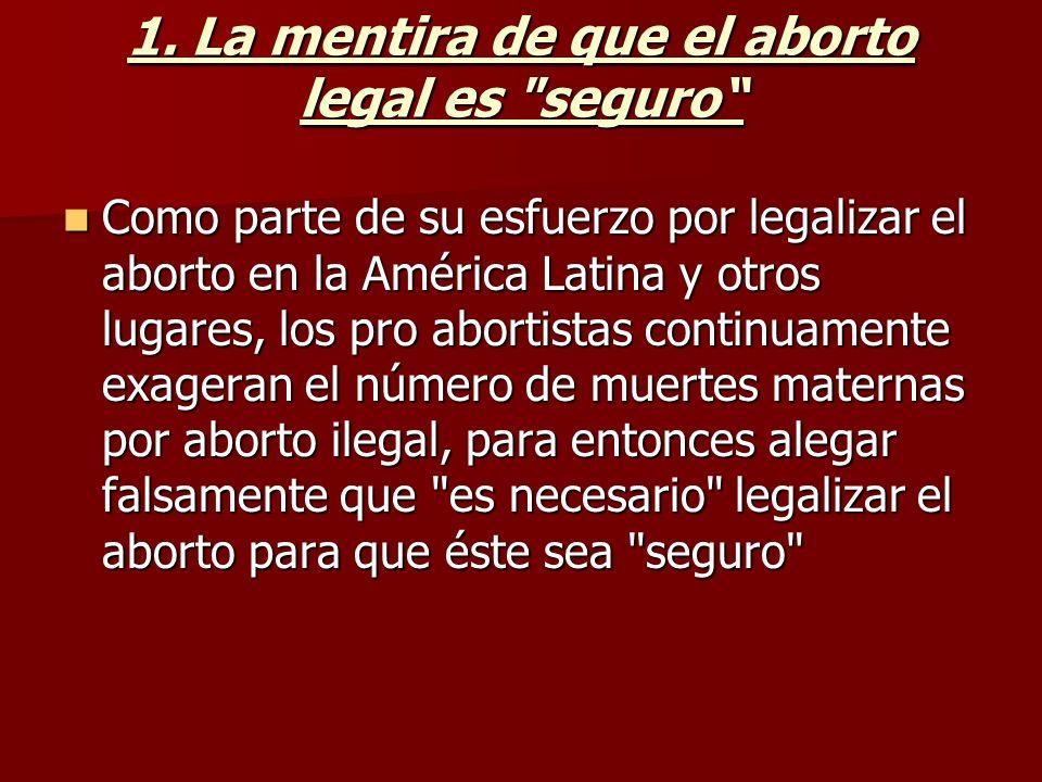 1. La mentira de que el aborto legal es seguro
