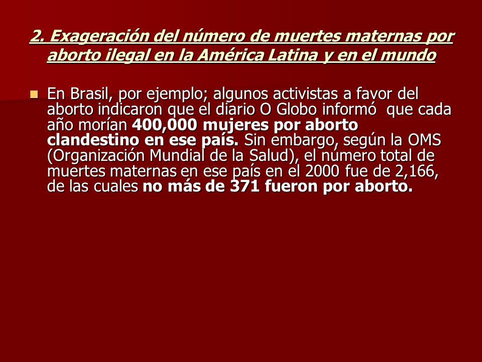 2. Exageración del número de muertes maternas por aborto ilegal en la América Latina y en el mundo