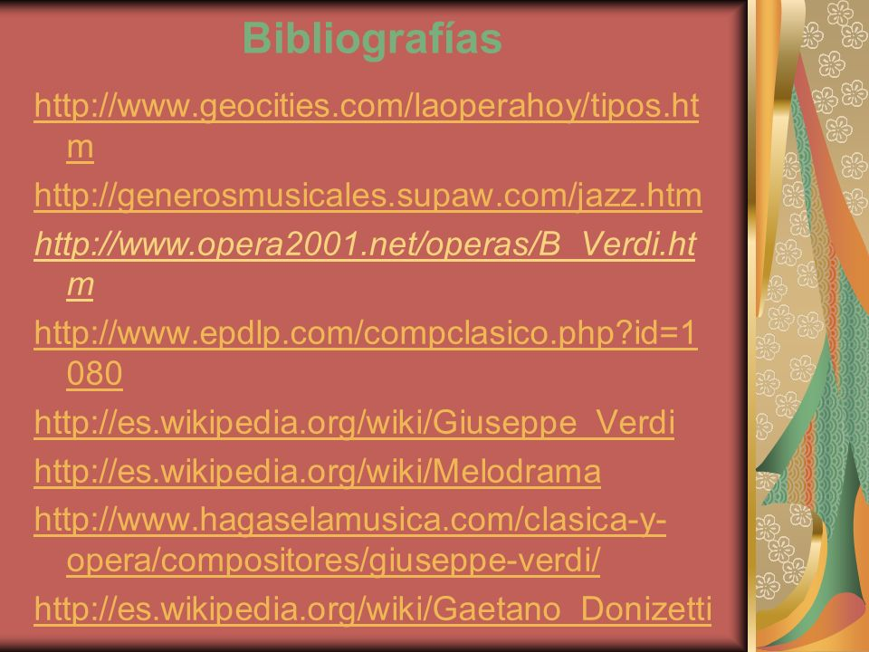 Bibliografías http://www.geocities.com/laoperahoy/tipos.htm