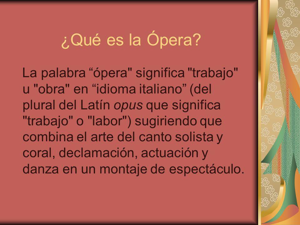 ¿Qué es la Ópera