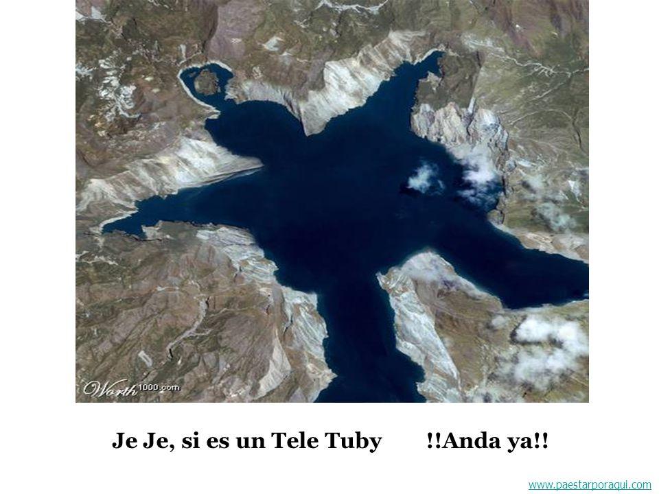 Je Je, si es un Tele Tuby !!Anda ya!!