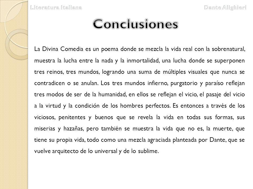 Literatura Italiana Dante Alighieri. Conclusiones.