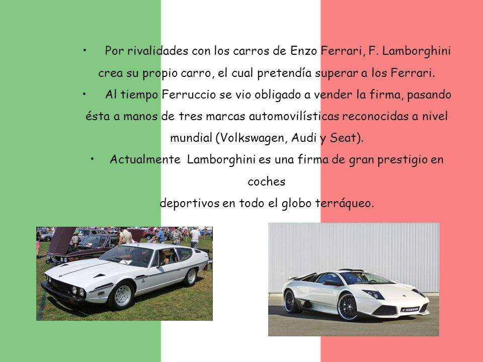 Actualmente Lamborghini es una firma de gran prestigio en coches