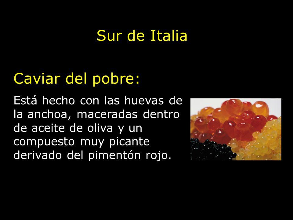 Sur de Italia Caviar del pobre: Está hecho con las huevas de