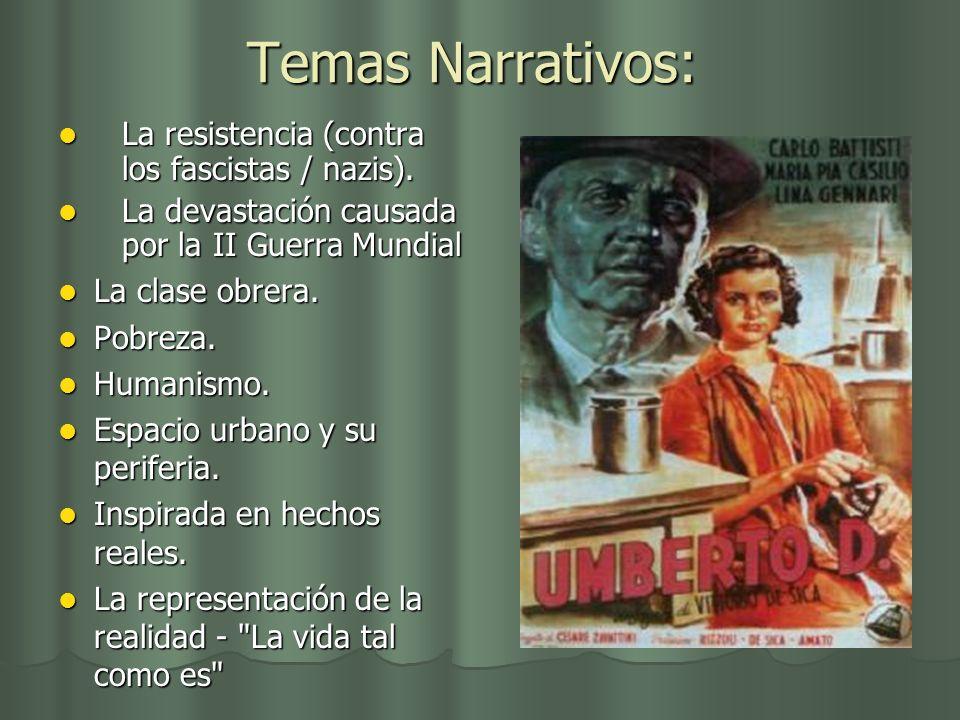 Temas Narrativos: La resistencia (contra los fascistas / nazis).