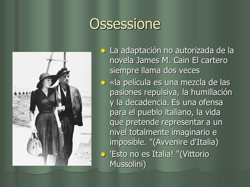 Ossessione La adaptación no autorizada de la novela James M. Cain El cartero siempre llama dos veces.